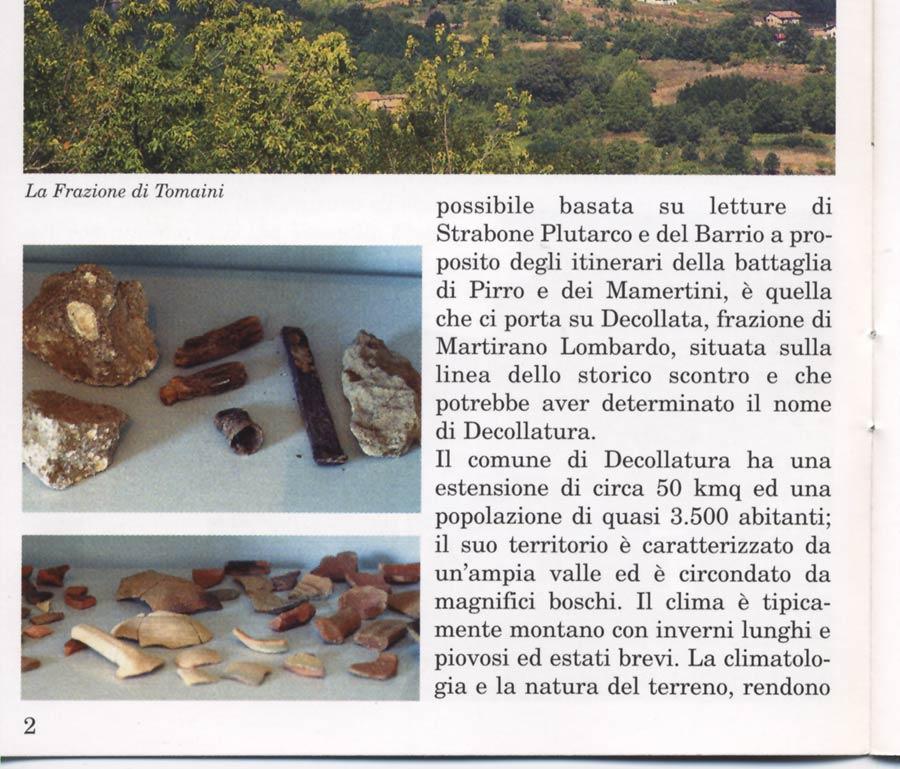 """I """"cocci"""" nella vetrina del Museo della Nostra Terra nel 2001"""