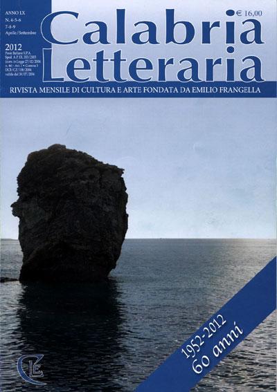 Calabria Letteraria, Anno LX, n. 3-9, Aprile-Settembre 2012