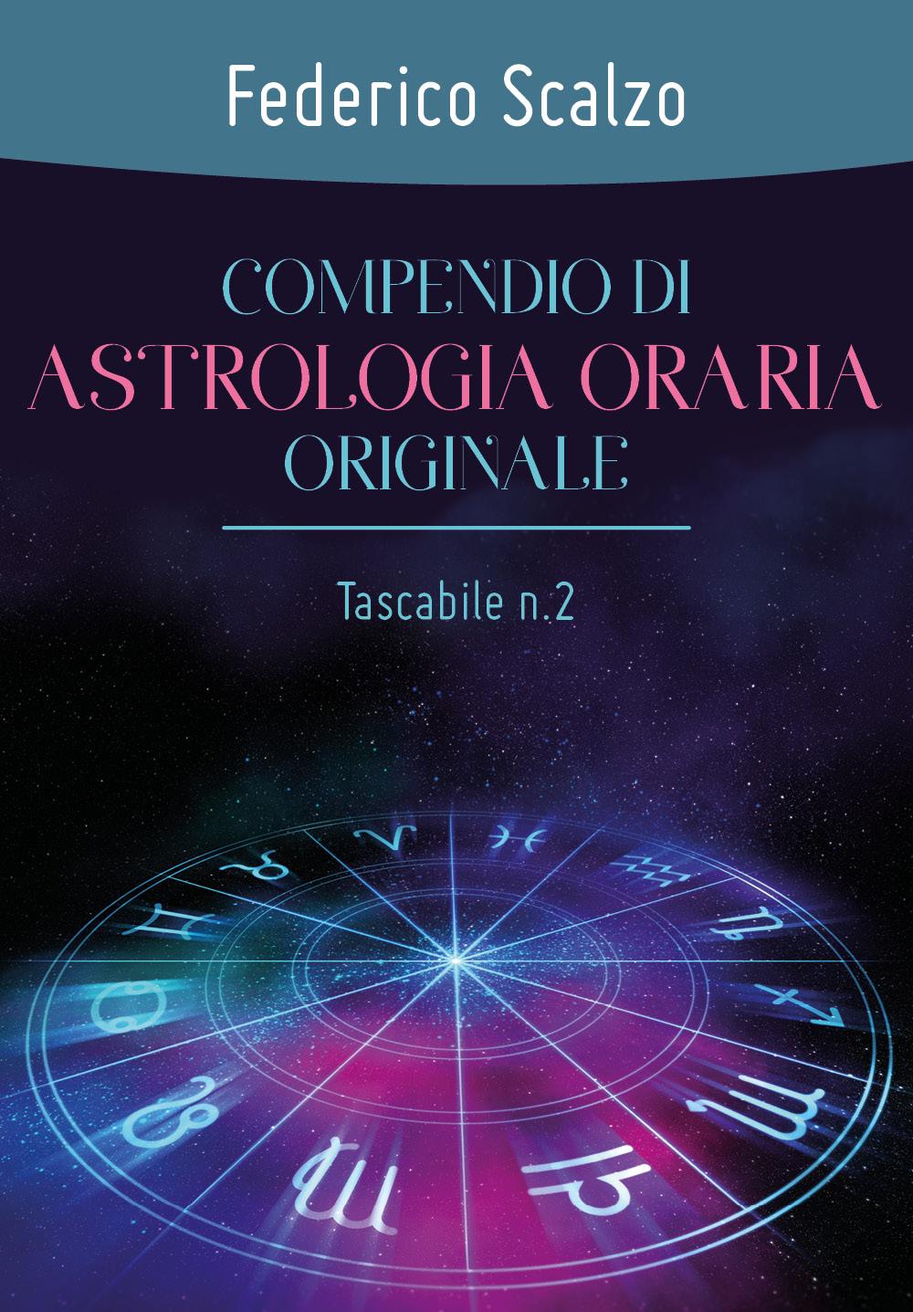 Compendio di astrologia oraria originale